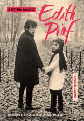 Ostatnia miłość Edith Piaf - Christie Laume | mała okładka