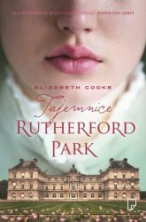 Tajemnice Rutherford Park - Elizabeth Cooke | mała okładka
