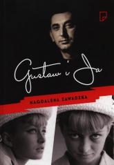 Gustaw i ja - Magdalena Zawadzka | mała okładka