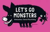 Let's go monsters - Mizielińska Aleksandra, Mizieliński Daniel | mała okładka