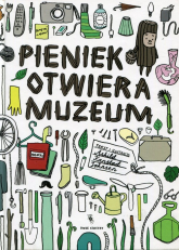 Pieniek otwiera muzeum - Johnsen Ashild Kanstad | mała okładka