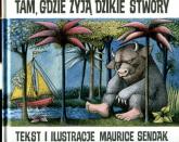 Tam gdzie żyją dzikie stwory - Maurice Sendak | mała okładka