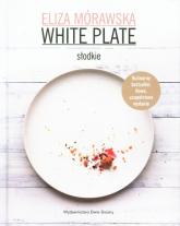 White Plate. Słodkie - Eliza Mórawska | mała okładka