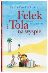 Felek i Tola na wyspie - Vanden Heede Sylvia | mała okładka