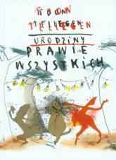 Urodziny prawie wszystkich - Toon Tellegen | mała okładka