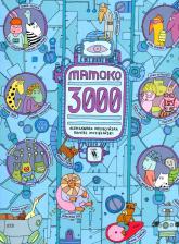 Mamoko 3000 - Mizielińska Aleksandra, Mizieliński Daniel | mała okładka