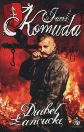 Diabeł łańcucki - Jacek Komuda | mała okładka