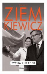 Pycha i upadek - Ziemkiewicz Rafał A. | mała okładka