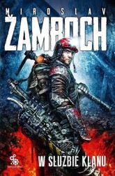 W służbie klanu - Miroslav Zamboch | mała okładka