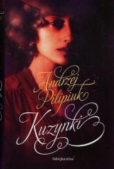 Kuzynki - Andrzej Pilipiuk | mała okładka