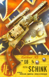Agent JFK 8. Kaliber 45 - Petr Schink | mała okładka