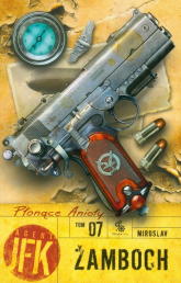 Agent JFK 7. Płonące anioły - Miroslav Zamboch | mała okładka