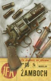 Agent JFK 6. Ze śmiercią za plecami - Miroslav Zamboch | mała okładka