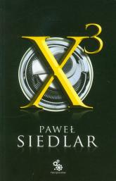 x3 - Paweł Siedlar | mała okładka