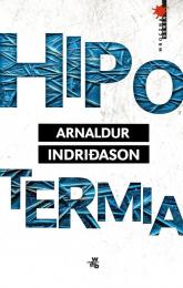 Hipotermia - Arnaldur Indridason | mała okładka
