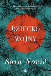 Dziecko wojny - Sara Nović | mała okładka