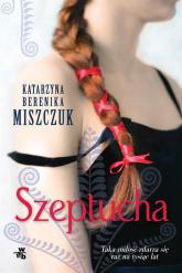 Szeptucha - Katarzyna Miszczuk | mała okładka