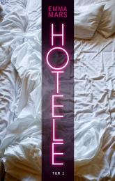 Hotel. Pokój nr 1 - Emma Mars | mała okładka