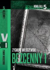 Bezcenny. Część 1 - Zygmunt Miłoszewski | mała okładka