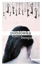 Półsłówka - Blanca Busquets | mała okładka