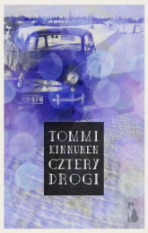 Cztery Drogi - Tommi Kinnunen | mała okładka