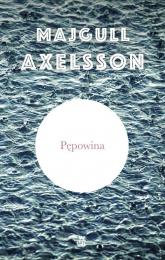 Pępowina - Majgull Axelsson | mała okładka