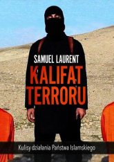 Kalifat terroru - Samuel Laurent | mała okładka