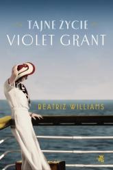 Tajne życie Violet Grant - Beatriz Williams | mała okładka