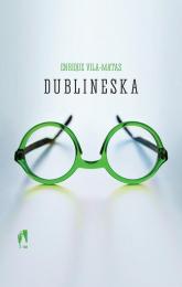 Dublineska - Enrique Vila-Matas | mała okładka