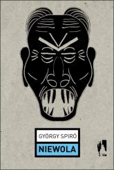 Niewola - György Spiró | mała okładka