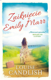 Zniknięcie Emily Marr - Louise Candlish | mała okładka