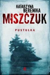 Pustułka - Miszczuk Katarzyna Berenika | mała okładka