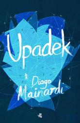 Upadek - Diogo Mainardi | mała okładka