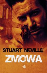 Zmowa - Stuart Neville | mała okładka