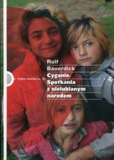 Cyganie. Spotkania z nielubianym narodem - Rolf Bauerdick | mała okładka