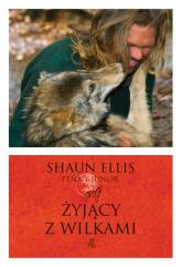 Żyjący z wilkami - Shaun Ellis, Junor Penny | mała okładka
