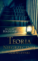 Teoria niegrzecznej dziewczynki - Hubert Haddad | mała okładka