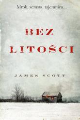 Bez litości - James Scott | mała okładka