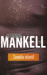Comedia infantil - Henning Mankell | mała okładka