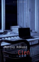 Cień - Monika Rakusa | mała okładka