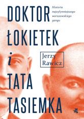 Doktor Łokietek i Tata Tasiemka - Jerzy Rawicz   mała okładka