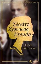 Siostra Zygmunta Freuda - Goce Smilevski | mała okładka