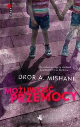 Możliwość przemocy - Dror Mishani | mała okładka