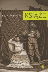 Książę - Filip Syczyński | mała okładka