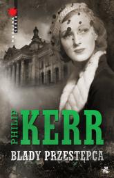 Blady przestępca - Philip Kerr | mała okładka