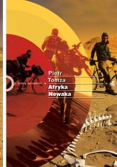 Afryka Nowaka - Piotr Tomza | mała okładka