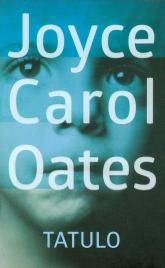 Tatulo - Oates Joyce Carol   mała okładka