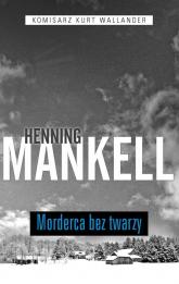 Morderca bez twarzy - Henning Mankell | mała okładka