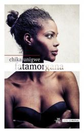 Fatamorgana - Chika Unigwe | mała okładka