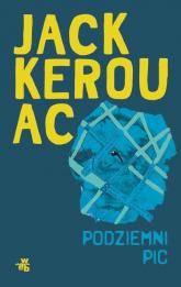 Podziemni. PIC - Jack Kerouac | mała okładka